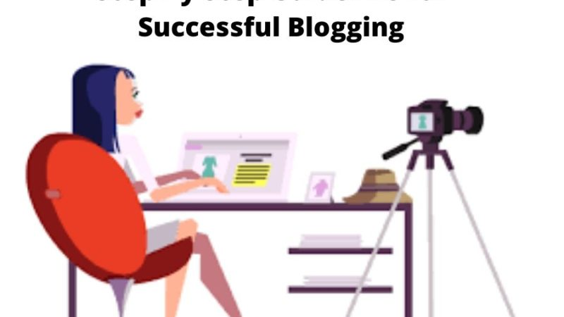 Step By Step Guideline to Start Blogging
