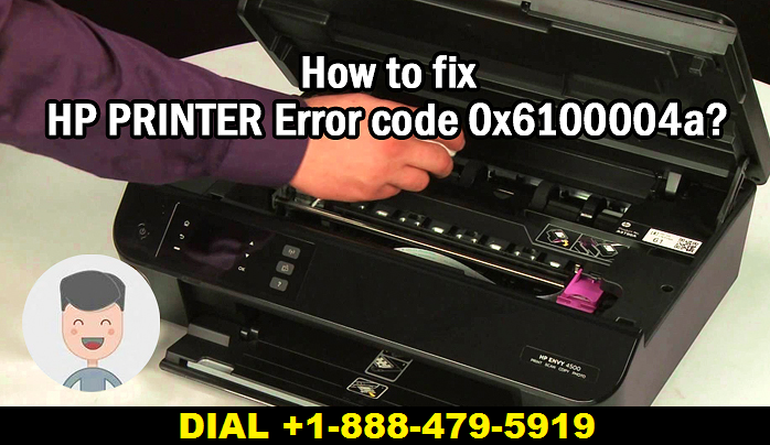 Fix HP Printer Error Code 0x6100004a easily with Certified Experts