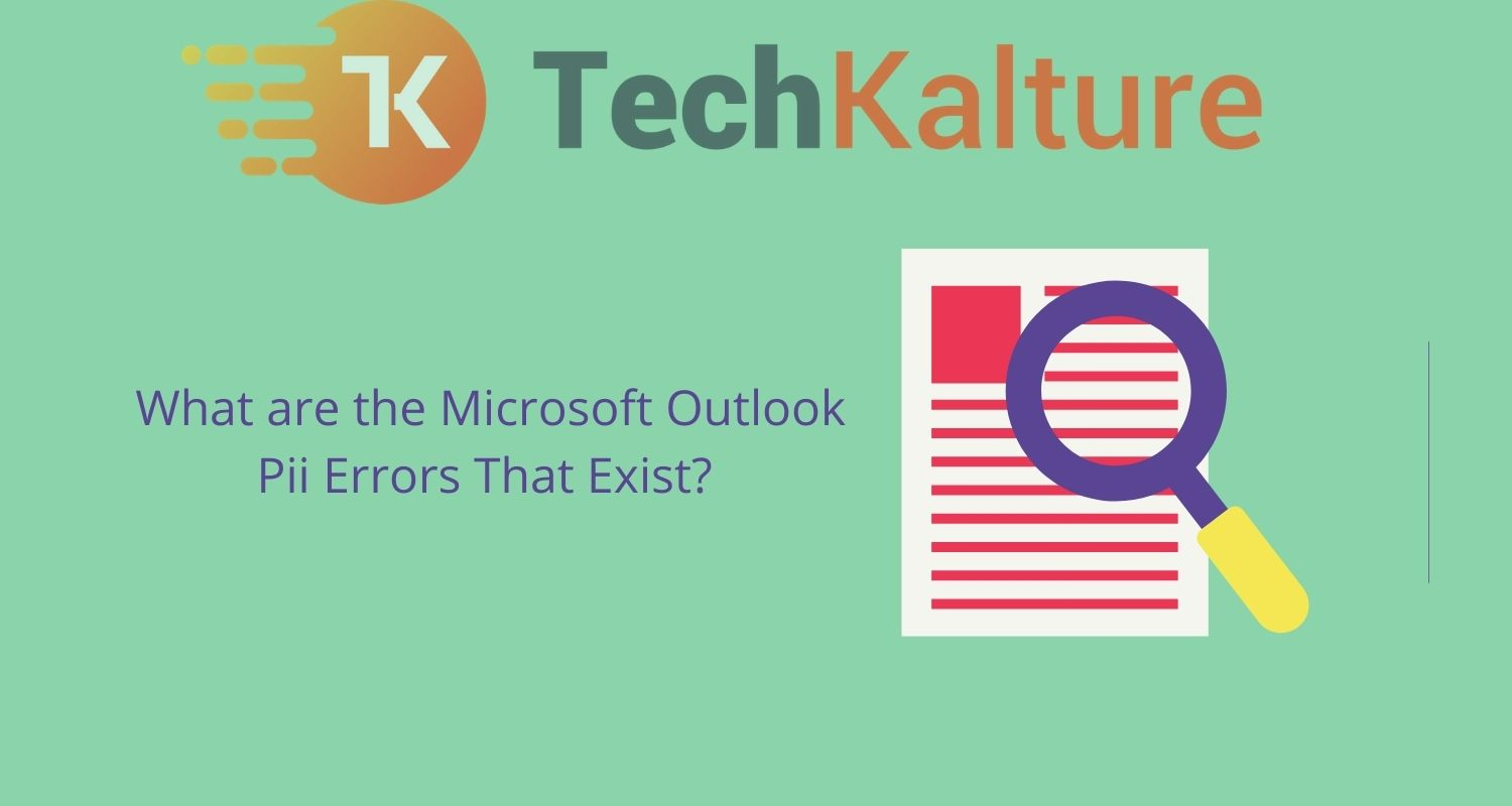 What are the Microsoft Outlook Pii Errors That Exist in 2021?
