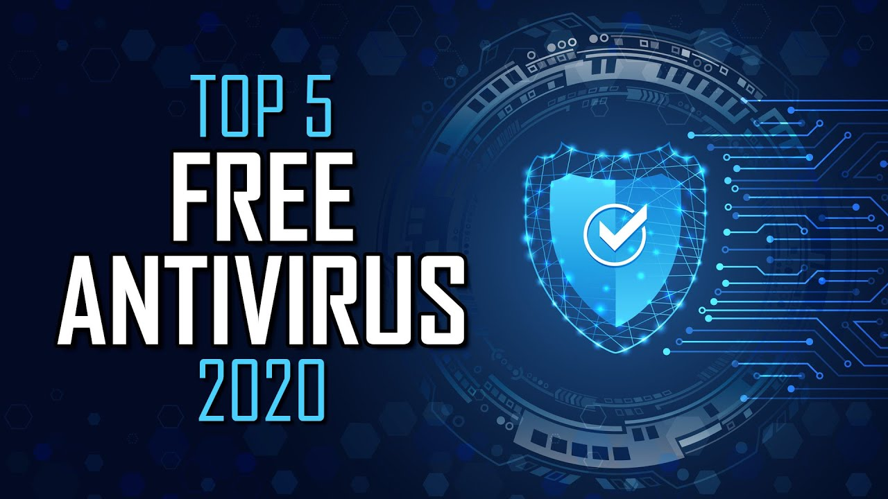 5 Best Free Antivirus Software for Windows in 2020