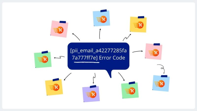 [pii_email_a42277285fa7a777ff7e] Error Code