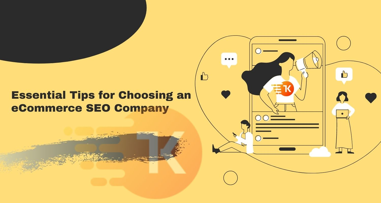 Essential Tips for Choosing an eCommerce SEO Company