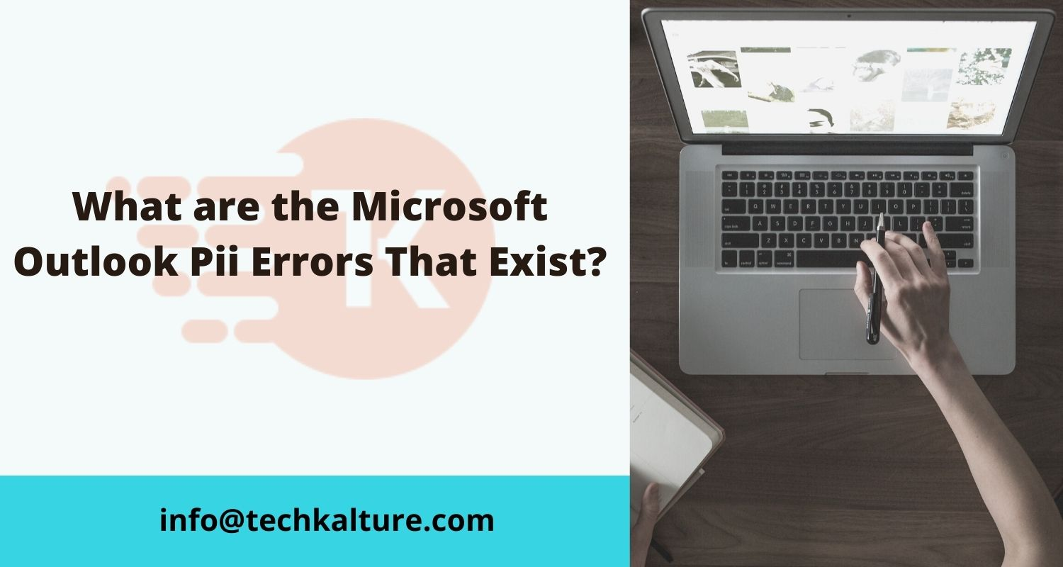What are the Microsoft Outlook Pii Errors That Exist?