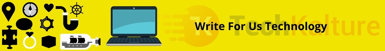 Write For Us Technology techkalture