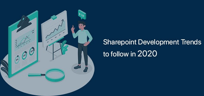 SharePoint Development Trends to Follow in 2020