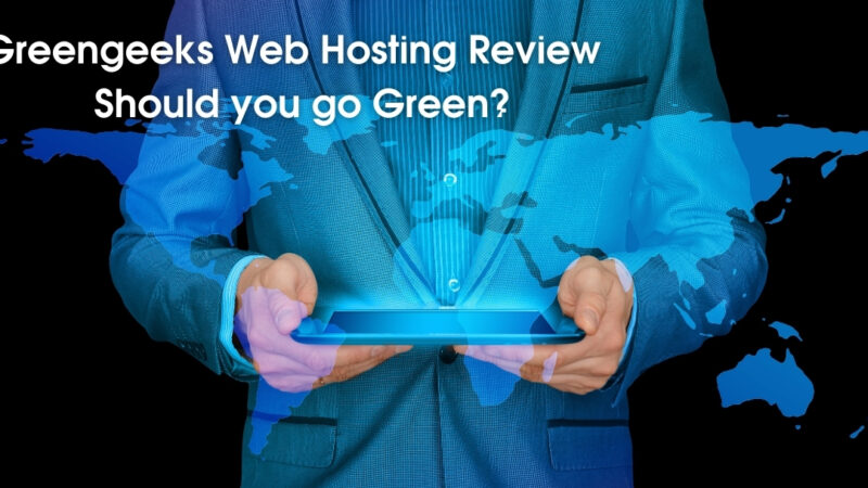 Greengeeks Web Hosting Review – Should you go Green?