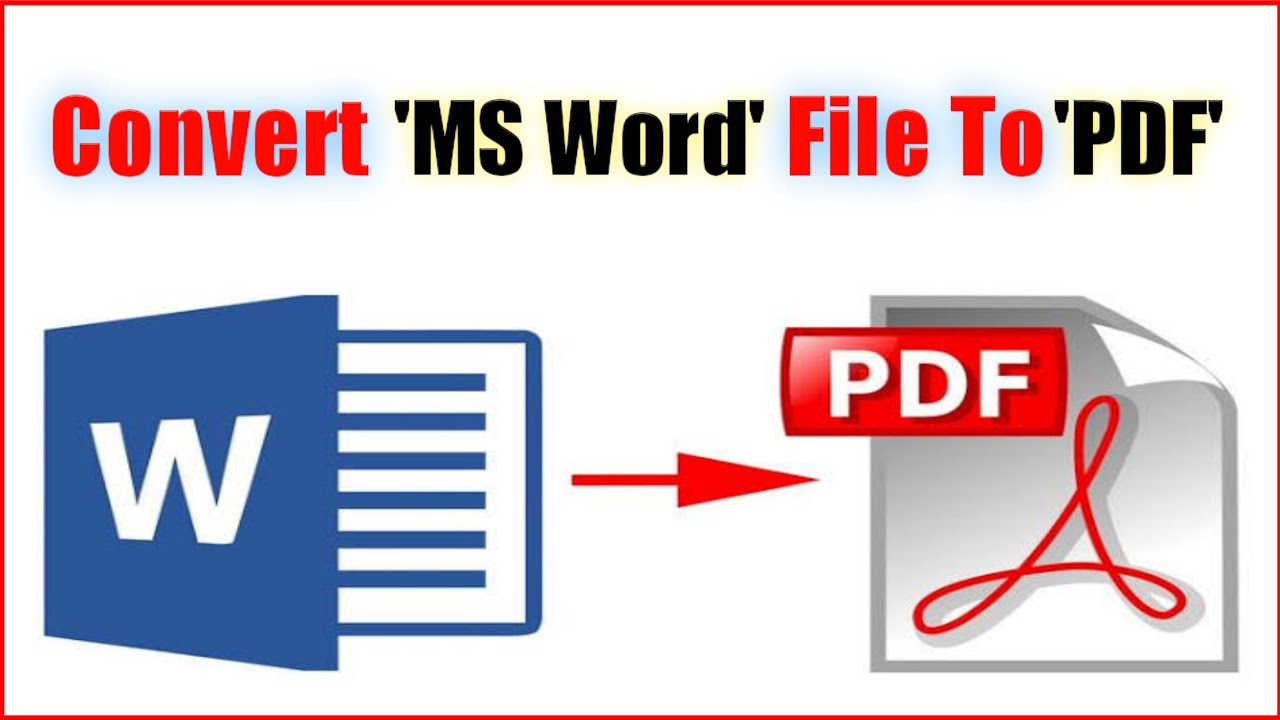4 Reasons Why You Need To Convert Word To PDF
