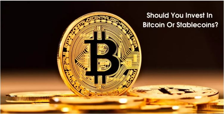 Should You Invest In Bitcoin Or Stablecoins?