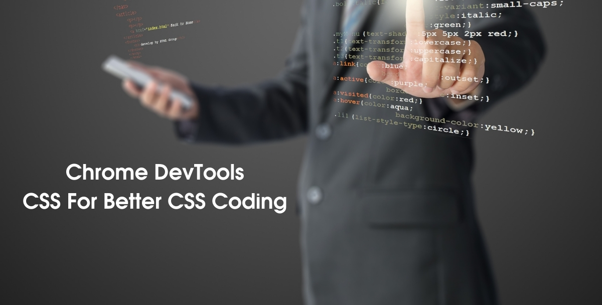 Chrome DevTools For CSS For Better CSS Coding & CSS Debugging