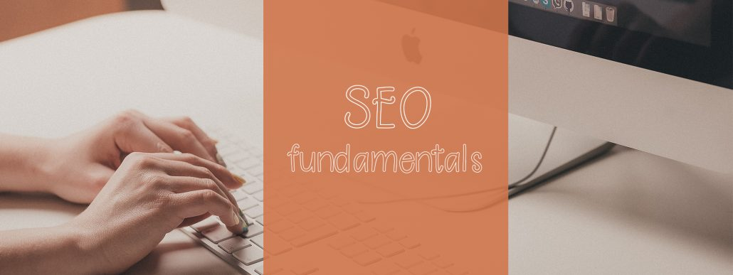 The Fundamentals of SEO: What's High-Quality Content?