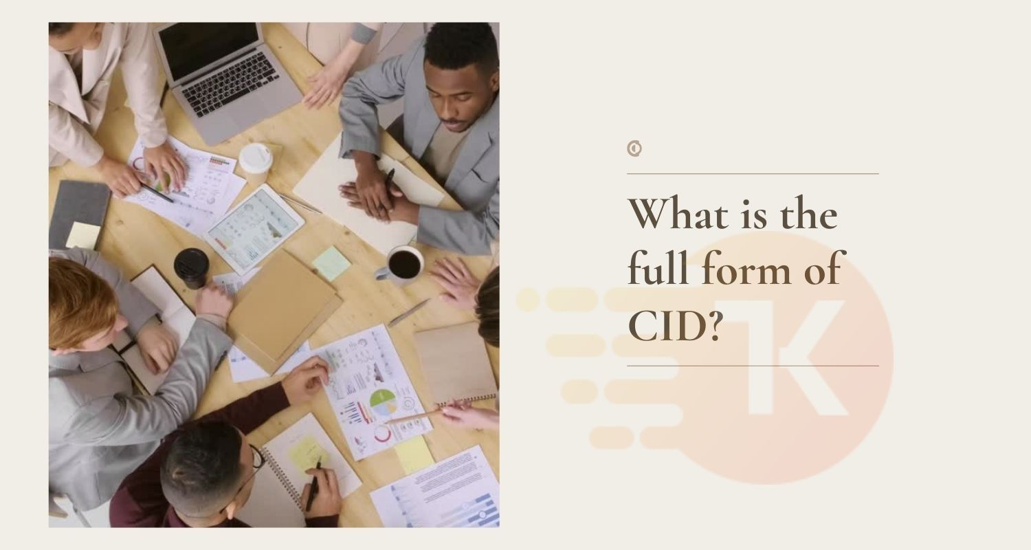 What is the full form of CID?